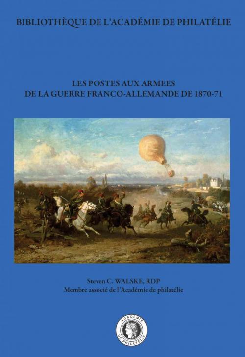 Les postes aux armées de la guerre franco-allemande de 1870-71