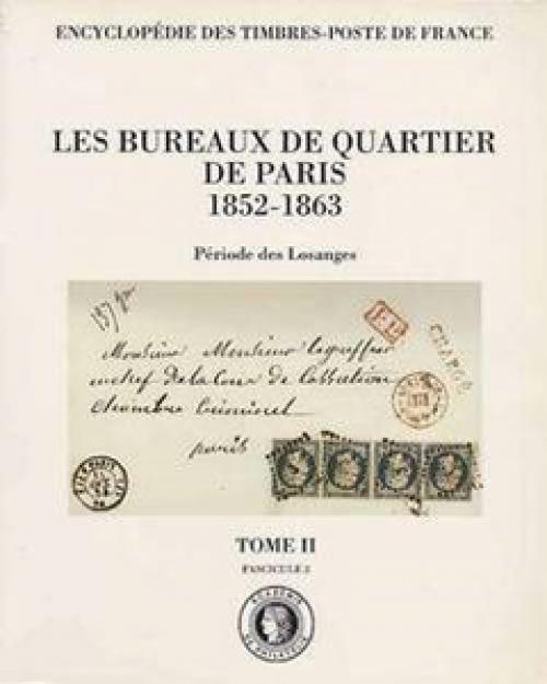 Les bureaux de quartier de Paris 1852-1863 (Période des Losanges)