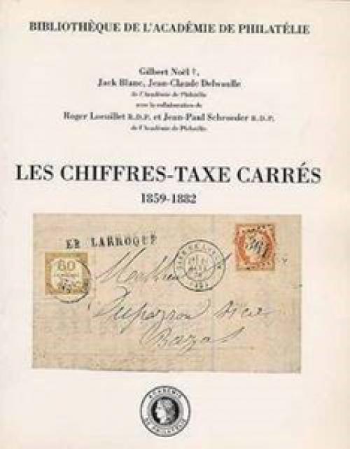 Les chiffres-taxe carrés 1859-1882
