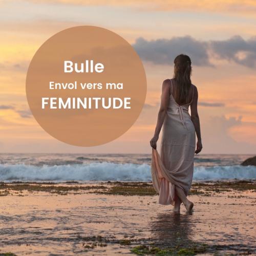 """Bulle """"Envol vers MA FEMINITUDE"""""""