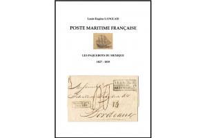Poste maritime française. Les paquebots du Mexique (1827-1835)